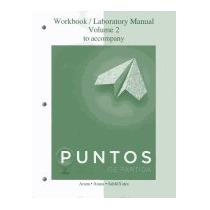 Workbook/lab Manual V2 For Puntos De Partida:, Alice A Arana