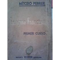 Metodo Perrier Lengua Francesa 1er Curso