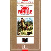 Sans Famille - Hector Malot / Literatura Frances