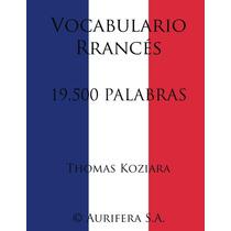 Vocabulario Franses 19500 Palabras - Libro Digital - Ebook