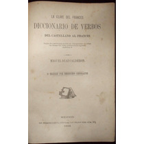 Diccionario Verbos Castellano Francés. Díaz Calderón. 1886
