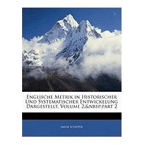 Englische Metrik In Historischer Und, Jakob Schipper