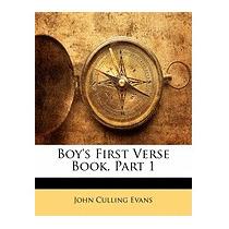 Boys First Verse Book, Part 1, John Culling Evans