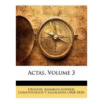 Actas, Volume 3, Asamblea General
