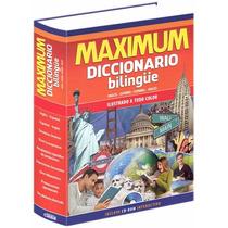 Maximum Diccionario Bilingüe Inglés Español/español Inglés