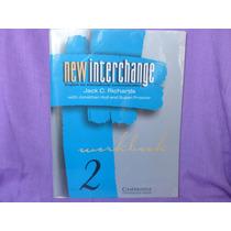 Jack C. Richards, New Interchange. Workbook 2.