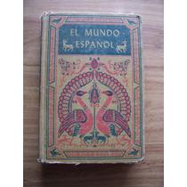 El Mundo Español-aprenda Español E Inglés-p.dura-ilust-pm0