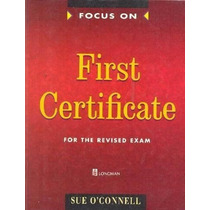 First Certificate - Focus On - Sue Oconell - Longman-ingles