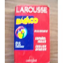 Diccionario Básico Larouse-español Inglés-inglés Español-hm4
