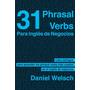 Ingles De Negocios - 31 Phrasal Verbs - Libro Digital