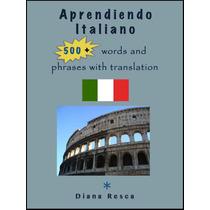Aprendar Italinao +500 Palabras Con Ejemplos - Libro Digital