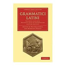 Grammatici Latini, Heinrich Keil
