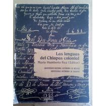 Las Lenguas Del Chiapas Colonial,m.humberto Ruz,unam,1989