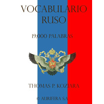 Vocabulario En Ruso 19000 Palabras - Libro Digital - Ebook
