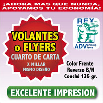 Mil Volantes Flyers 1/4 Carta Todo Color $0.19 C/u Flayers