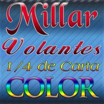 Millar De Volantes Un Cuarto De Carta A Todo Color 1/4