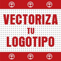 Vectorizacion De Logotipos 24 Hrs. Envio Gratis