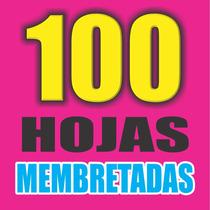 100 Hojas Membretadas Un Solo Color, 1 Dia