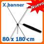 Display X Banner De Aluminio 80x180 Cm Para Lona Impresa Omm