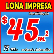 Lonas Urgentes, Lona Impresa, Impresion De Lona,
