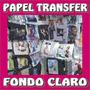 Papel Transfer Fondo Claro Para Playeras Importado De Canada