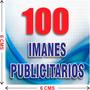 100 Imanes Publicitarios De 6x6 Cms A Todo Color