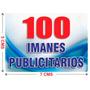 100 Imanes Publicitarios De 5x7 Cms A Todo Color
