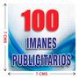 100 Imanes Publicitarios De 7x7 Cms A Todo Color
