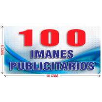 100 Imanes Publicitarios De 5x10 Cms A Todo Color Urgentes