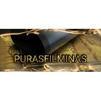 Filmina Calidad Original $150.00 Superdurables Garantizadas