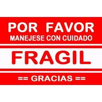 Etiqueta Fragil Empaque Embalaje Cajas (250 Pza) 10 X 15 Cm