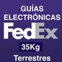 Guías Electrónicas Fedex 35kg