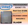 Procesador Intel Dual Core E1200 1.6ghz Slaqw Socket 775