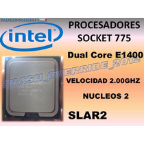 Procesador Intel Dual Core E1400 2.0ghz Slar2 Socket 775