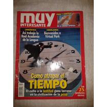 Revista Muy Interesante- Cómo Atrapar El Tiempo Op4