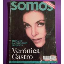 Revista Somos Veronica Castro 2003,envio Gratis Por Correo R