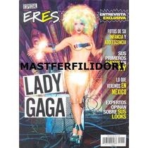 Lady Gaga Edición Especial Revista Eres De Abril 2011