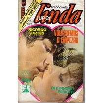 Fotonovela Linda: Ricardo Cortes, Alejandra Peniche