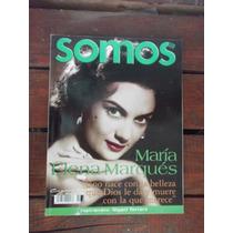 Somos,revista Dedicada A María Elena Marquéz