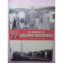 Libro Especial De Clio Lazaro Cardenas Autor Enriqe Krause