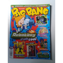 Revista Big Bang 79 Robotboy Alex Ubago