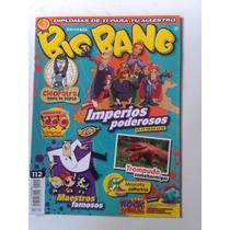 Revista Big Bang 112 Imperios Poderosos - Maestros Famosos