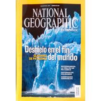 National Geographic. Febr 2010. Deshielo En El Fin Del Mundo