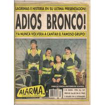 Revista Alarma El Adiós De Bronco Gigante América De 1998