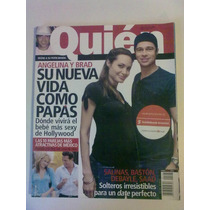 Revista Quién. Angelina Y Brad Su Nueva Vida Como Papás
