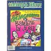 Revistas Tiempo Libre De 1992 A Ala Fecha 355 Cada Una !!!