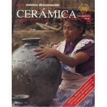 Cerámica, Arte Popular, Revista De México Desconocido Maa