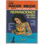 Revista Como Hacer Mejor Reparaciones Sencillas Hogar 1980