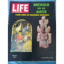 Revista Life,presenta: Mexico En Su Arte. (1969) $ 100.00