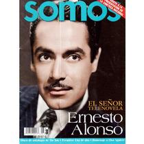 Revista Somos En La Portada Ernesto Alonso Señor Telenovela
